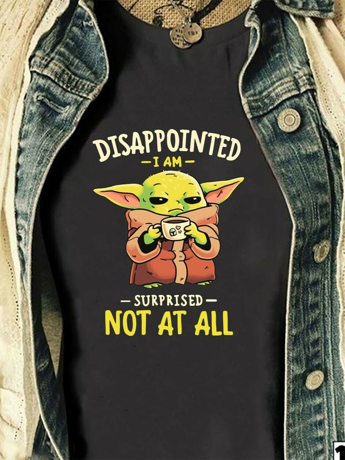 Baby Yoda disappointed I am Surprised not at all,Yoda Movie Adopt This Jedi Funny Valentines Gift Idea T-Shirt Long Sleeve Sweatshirt Hoodie Jolly Family Gifts