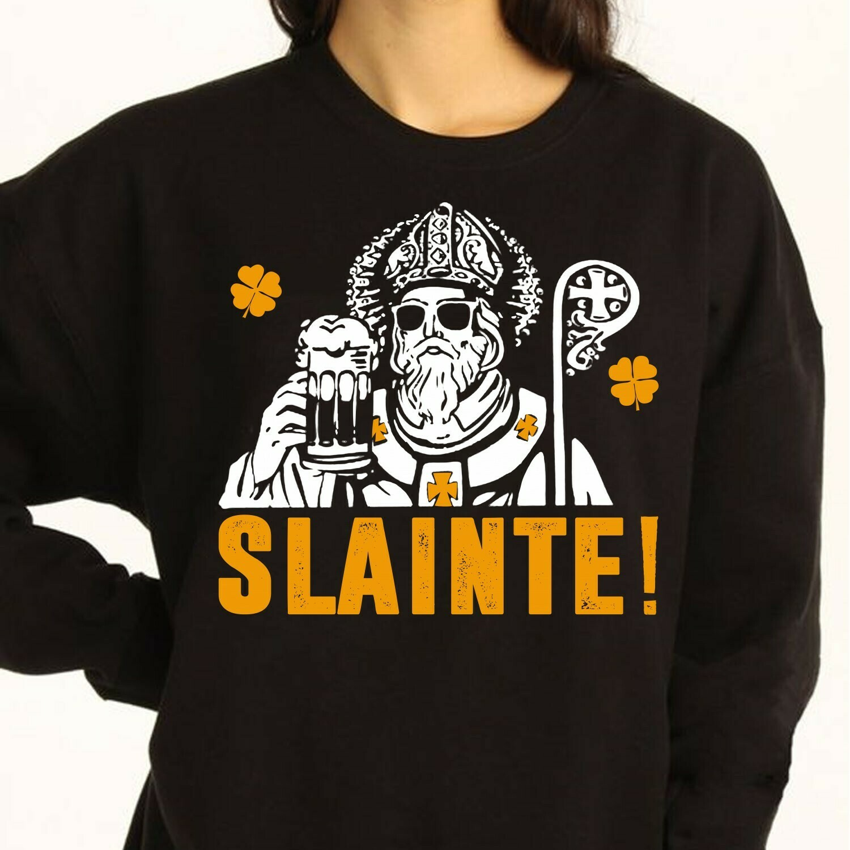 Sainte St Patrick's day,Iron-on Hand Lettered Gaelic Cheers Irish Cheers,Toast To Good Health T-shirt T-Shirt Sweatshirt Hoodie Long Sleeve Tee Kids Youth Gifts Jolly Family Gifts