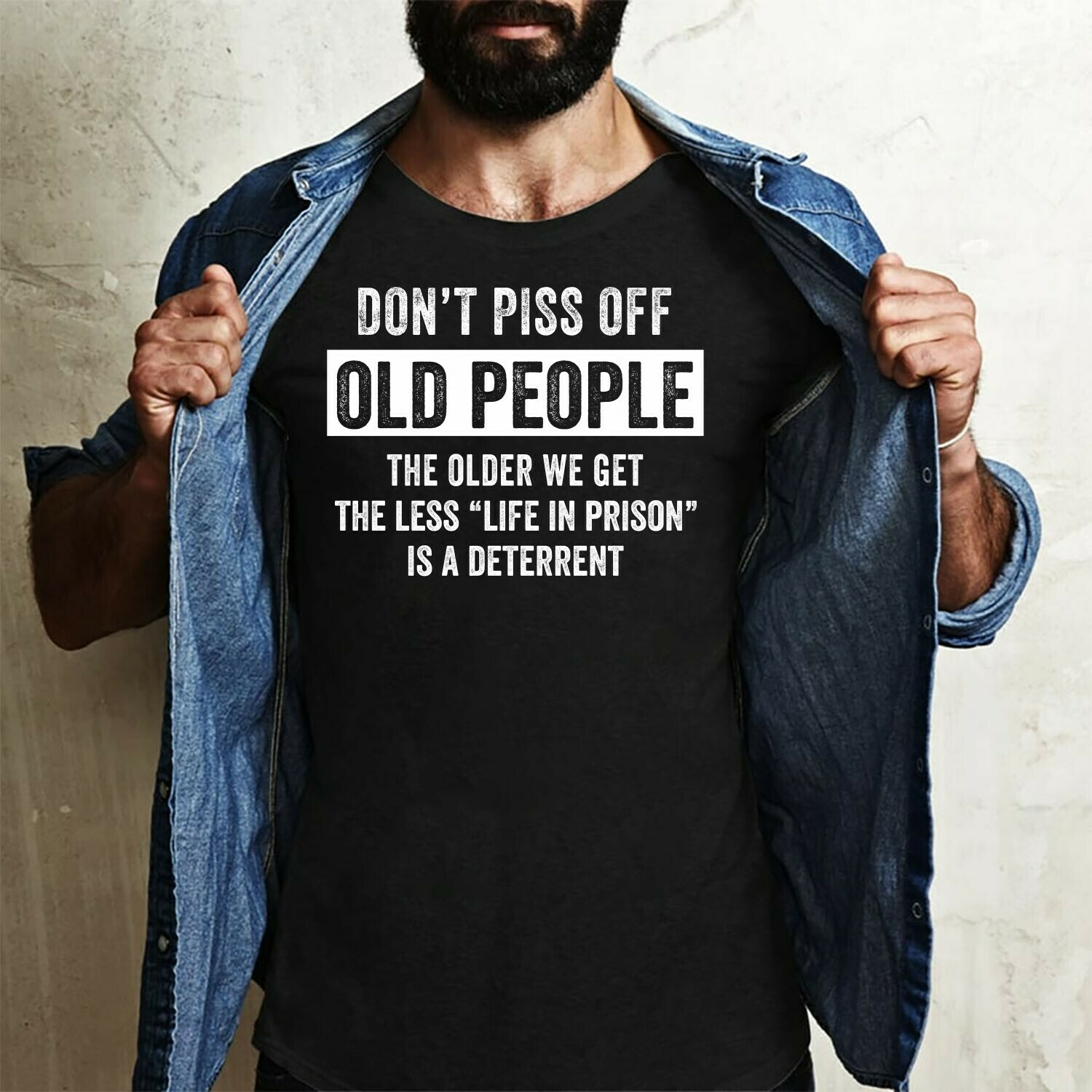 Don't Piss Off Old People The Older We Get The Less Life In Prison funny say,I Don't Need Anger Management Fun Sarcastic AntiSocial  T-Shirt Hoodie Sweatshirt Sweater Tee Kids Youth Gifts Jolly Family
