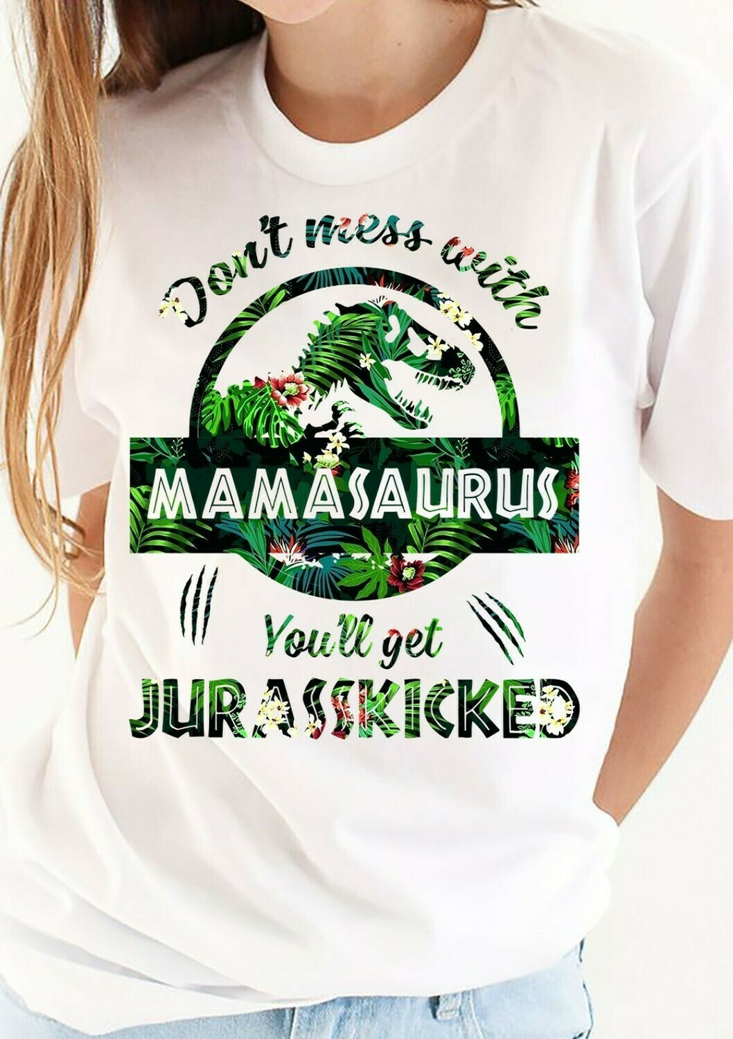 Don't mess with mamasaurus you'll get jurasskicked mother's day shirt T-Shirt Hoodie Sweatshirt Sweater Tee Kids Youth Gifts Jolly Family Gifts