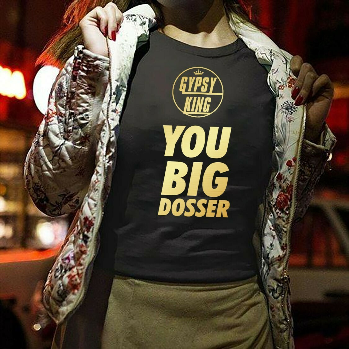 Tyson Fury Gypsy King You Big Dosser Quote Boxer Fury Boxing Sports gift for Men's Boxing T-Shirt Hoodie Sweatshirt Sweater Tee Kids Youth Gifts Jolly Family Gifts