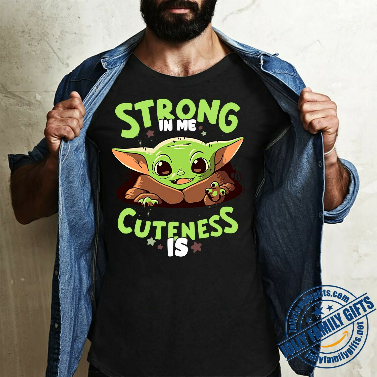 Baby Yoda The Mandalorian with death Star Wars Movie Yoda Strong in Me Cuteness is fan Gift  T-Shirt Hoodie Sweatshirt Sweater Tee Kids Youth Gifts Jolly Family Gifts