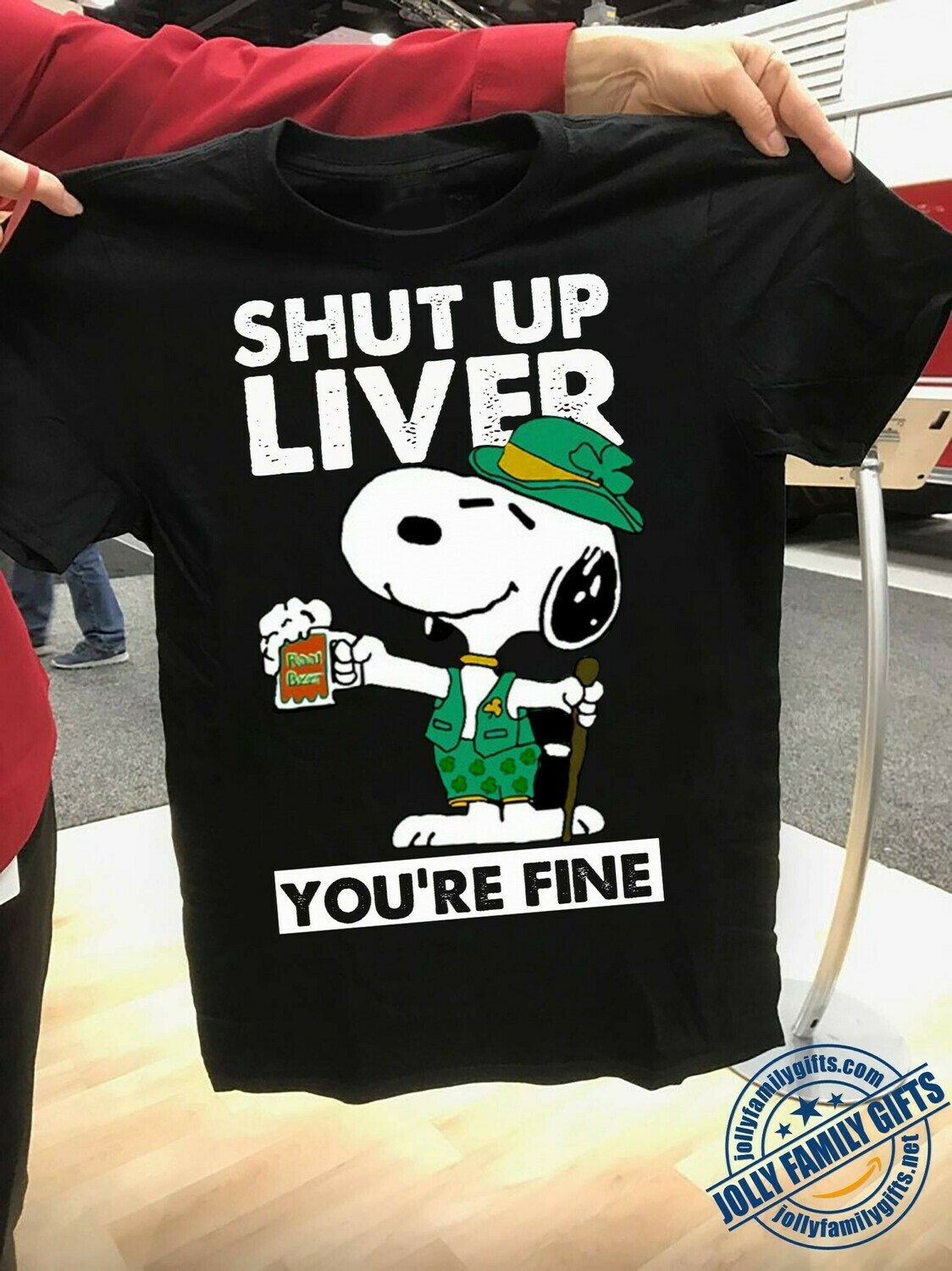 St Patrick's day Shut up liver you're fine Funny Snoopy irish,Shamrock Feelin' Lucky to have St. Patrick's Day Peanuts  T-Shirt Hoodie Sweatshirt Sweater Tee Kids Youth Gifts Jolly Family Gifts