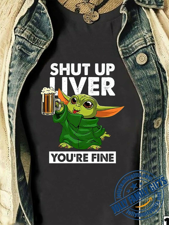 Baby Yoda The Mandalorian with death Star Wars Movie Shut Up Liver You're Fine,Yoda best Irish St. Patrick's Day Shamrock Four Leaf Clover T-Shirt Hoodie Sweatshirt Sweater Tee Kids Youth Gifts Jolly
