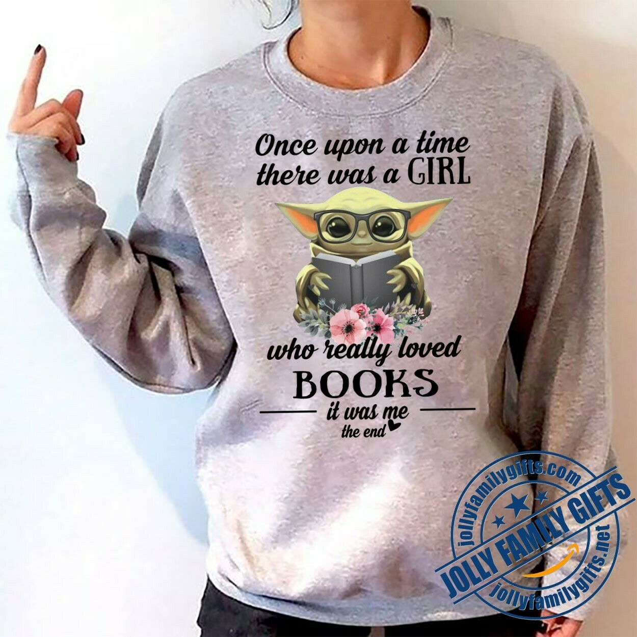 Baby Yoda The Mandalorian with death Star Wars Movie Yoda Once Upon A Time There Was A Girl Who Really Loved Books love  T-Shirt Hoodie Sweatshirt Sweater Tee Kids Youth Gifts Jolly Family Gifts
