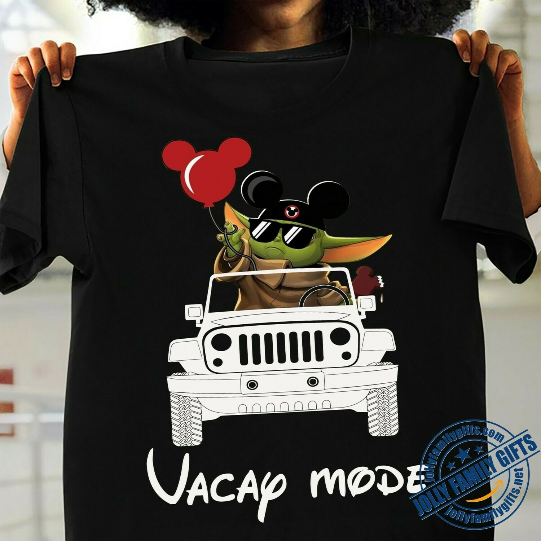 Vacay mode Baby Yoda Mickey Balloon Jeep The Mandalorian Star Wars Walt Disney Spring break 2020 Family Vacation Go to Disney World T Shirt Long Sleeve Sweatshirt Hoodie Jolly Family Gifts