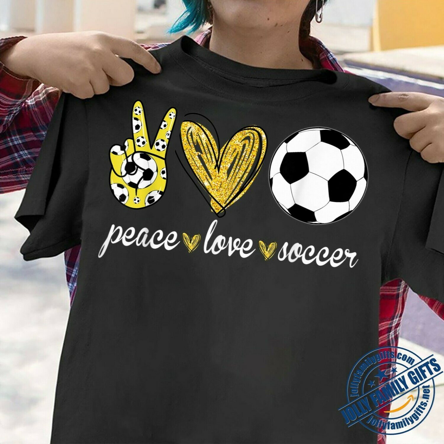 Peace Love Soccer The Love Of The Game for Men Women Player Coach Unisex T-Shirt Hoodie Sweatshirt Sweater Plus Size for Ladies Women Men Kids Youth Gifts Tee Jolly Family Gifts