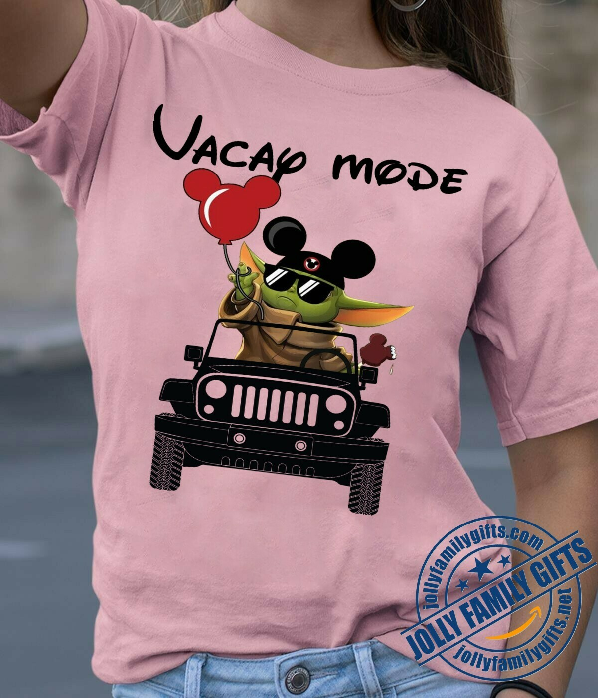 Vacay mode Baby Yoda Mickey Balloon Jeep The Mandalorian Star Wars Walt Disney Spring break 2020 Family Vacation Go to Disney World  Unisex T-Shirt Hoodie Sweatshirt Sweater Plus Size for Ladies Women
