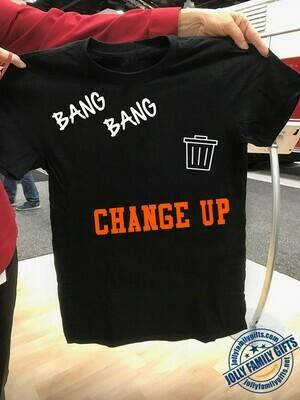 Bang Bang Change Up Houston Astros MLB Baseball stealing signs Cheating scandal  Unisex T-Shirt Hoodie Sweatshirt Sweater Plus Size for Ladies Women Men Kids Youth Gifts Tee Jolly Family Gifts