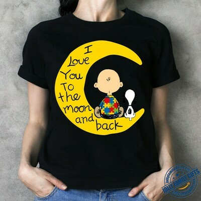 Autism Charlie Brown Snoopy I Love You To The Moon And Back The Peanuts Movie  Unisex T-Shirt Hoodie Sweatshirt Sweater Plus Size for Ladies Women Men Kids Youth Gifts Tee Jolly Family Gifts