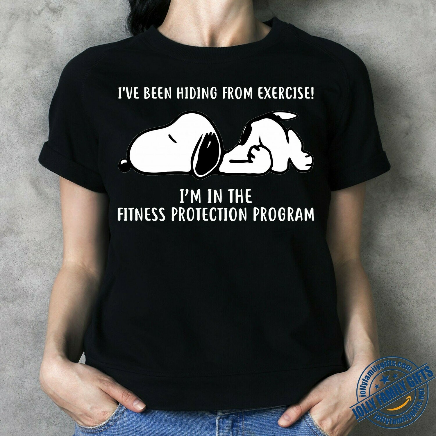 I've been hiding from exercise I'm in the fitness protection program Funny Snoopy  Unisex T-Shirt Hoodie Sweatshirt Sweater Plus Size for Ladies Women Men Kids Youth Gifts Tee Jolly Family Gifts