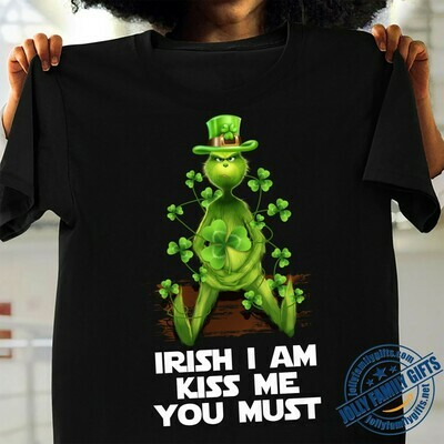 Grinch Shamrock Irish I am kiss me you must St Patrick's Day Disney Stole Christmas The Nightmare  Unisex T-Shirt Hoodie Sweatshirt Sweater Plus Size for Ladies Women Men Kids Youth Gifts Tee Jolly