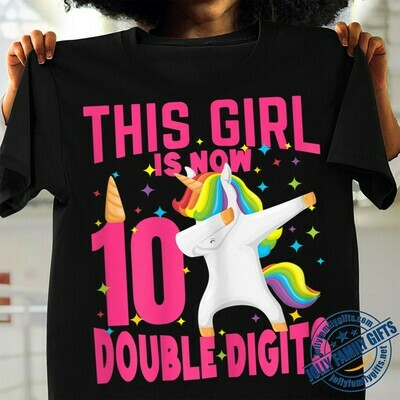 This Girl Is Now 10 Double Digits Unicorn Dabbing Rainbow for 10th Birthday Girl Boy Unisex T-Shirt Hoodie Sweatshirt Sweater Plus Size for Ladies Women Men Kids Youth Gifts Tee Jolly Family Gifts