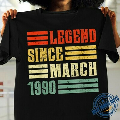 Vintage Legend Since March 1990 Birthday for Her Him Dad Mom Grandparent Friends Unisex T-Shirt Hoodie Sweatshirt Sweater Plus Size for Ladies Women Men Kids Youth Gifts Tee Jolly Family Gifts
