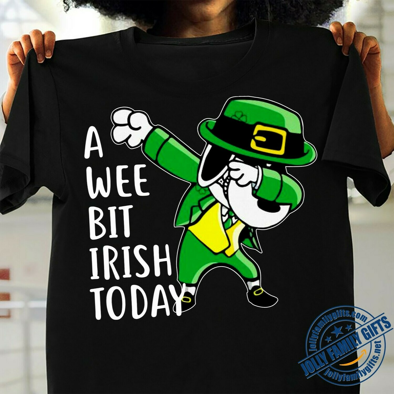 A wee bit Irish Today Green Leprechauns Snoopy Peanuts dabbing St. Patrick's Day  Unisex T-Shirt Hoodie Sweatshirt Sweater Plus Size for Ladies Women Men Kids Youth Gifts Tee Jolly Family Gifts