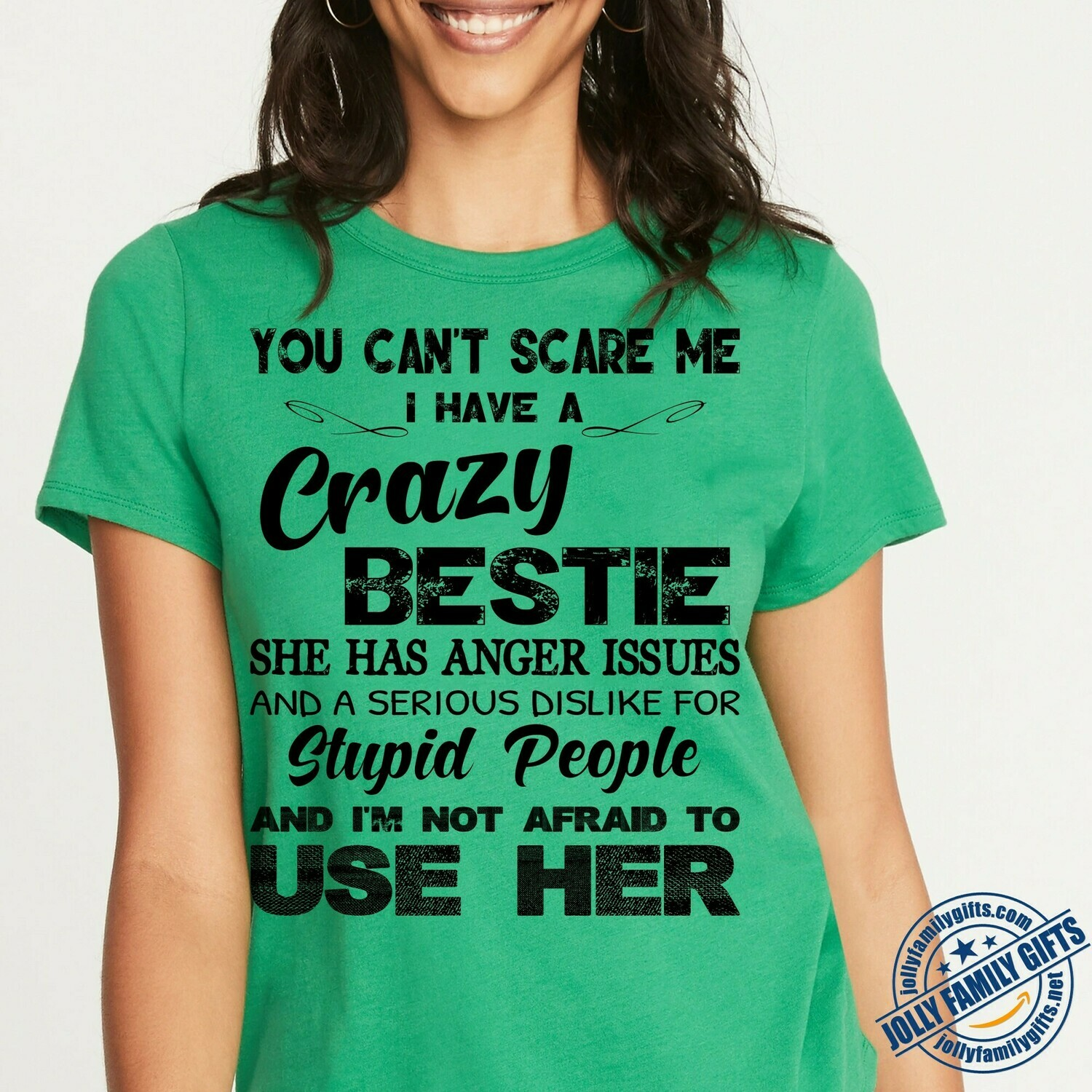 You can't Scare Me I have a Crazy Bestie She has Anger Issues for best friends mom dad Unisex T-Shirt Hoodie Sweatshirt Sweater Plus Size for Ladies Women Men Kids Youth Gifts Tee Jolly Family Gifts