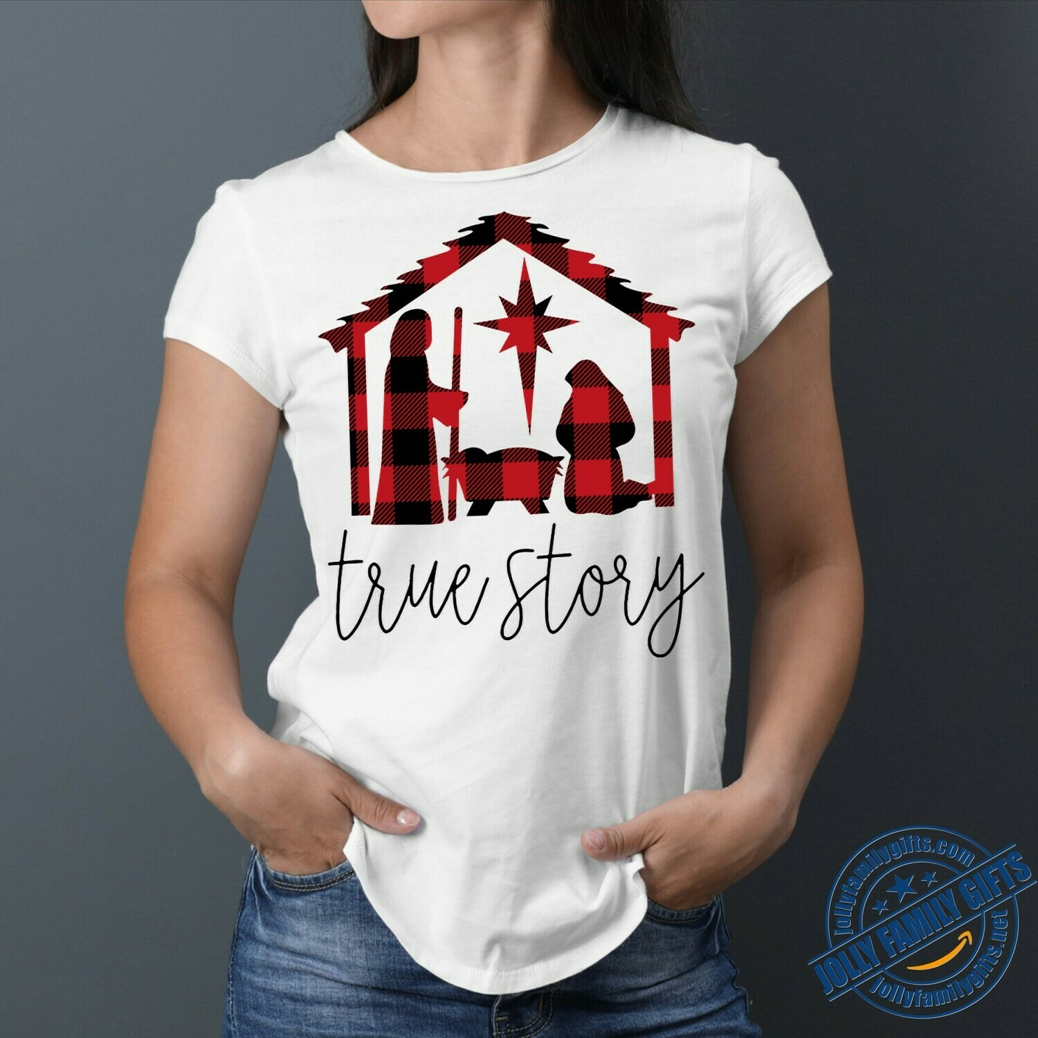 True Story Jesus Birth Buffalo Plaid Celebrate Jesus Birth Christian  Unisex T-Shirt Hoodie Sweatshirt Sweater Plus Size for Ladies Women Men Kids Youth Gifts Tee Jolly Family Gifts