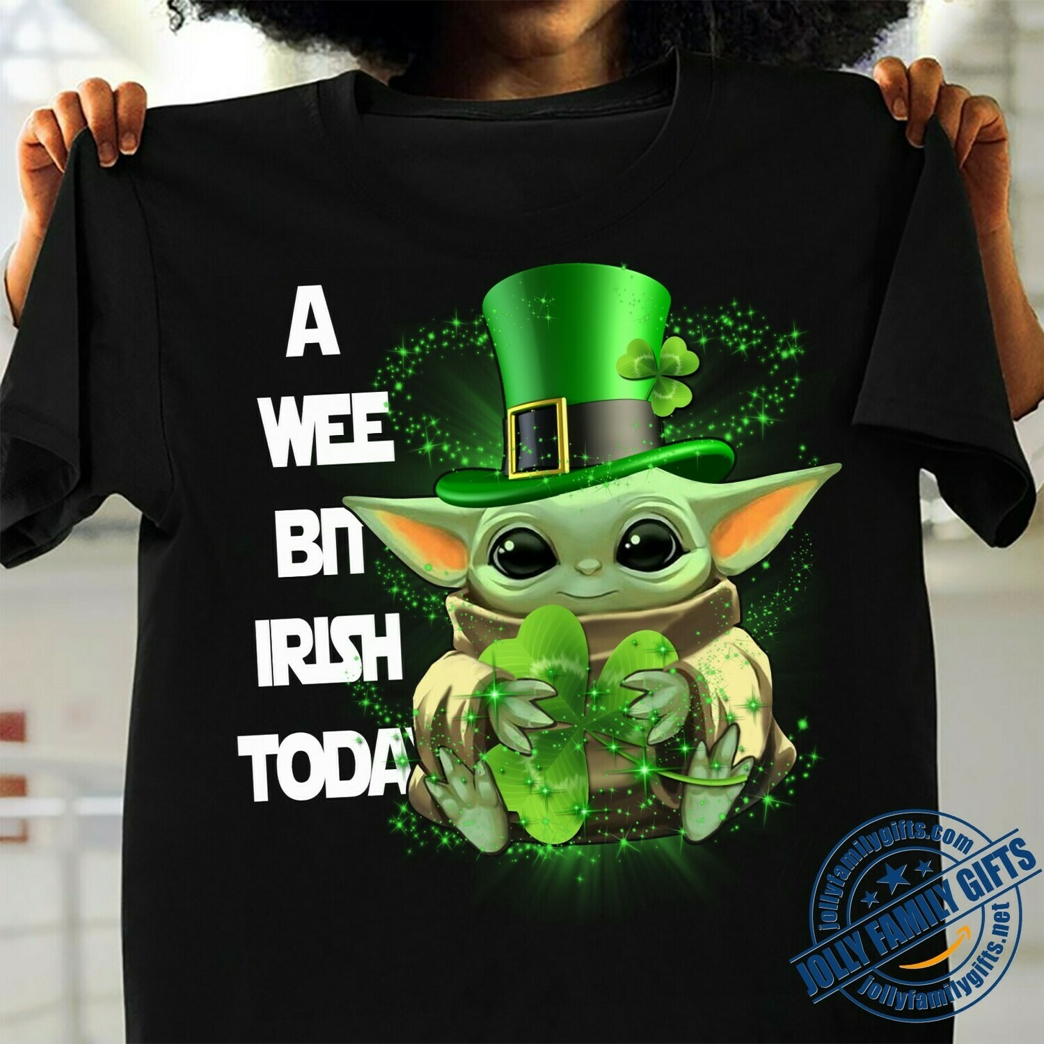 Baby Yoda hug Shamrock A wee bit Irish Today Green Leprechauns St. Patrick's Day The Mandalorian Death Watch Star Wars  Unisex T-Shirt Hoodie Sweatshirt Sweater Plus Size for Ladies Women Men Kids
