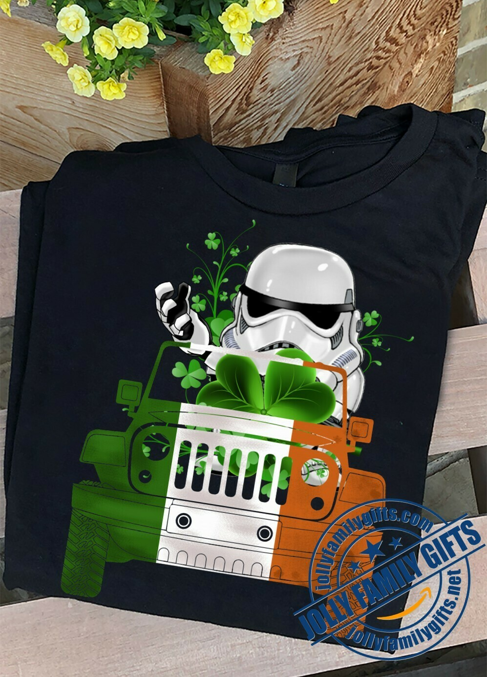 Green Stormtrooper Soldier Driving Jeep Car Star Wars Shamrock Four Leaf Clover Happy St. Patrick's Day Luck Charm of the Irish Fans  Unisex T-Shirt Hoodie Sweatshirt Sweater Plus Size for Ladies