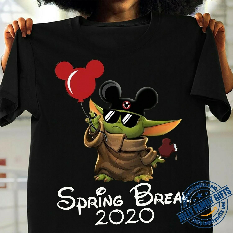 Spring break 2020 Baby Yoda Disney Mickey Ears Balloon The Mandalorian Star Wars Walt Disney Family Vacation Go to Disney World  Unisex T-Shirt Hoodie Sweatshirt Sweater Plus Size for Ladies Women Men