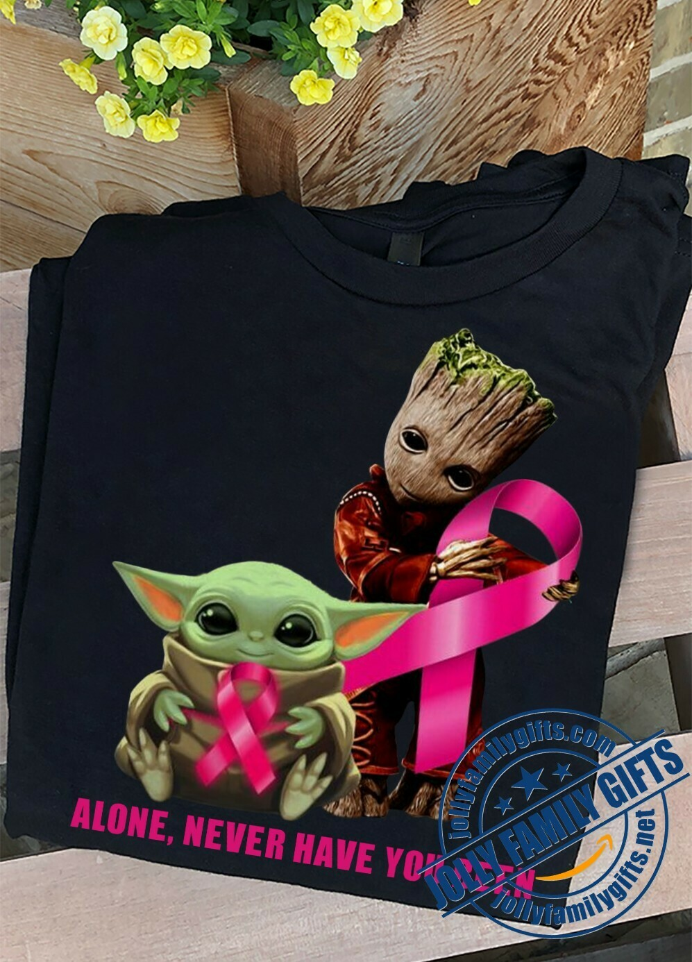 Baby Yoda and Groot Pocket hug pink ribbon never have you been alone The Mandalorian Star Wars Movie  Unisex T-Shirt Hoodie Sweatshirt Sweater Plus Size for Ladies Women Men Kids Youth Gifts Tee Jolly