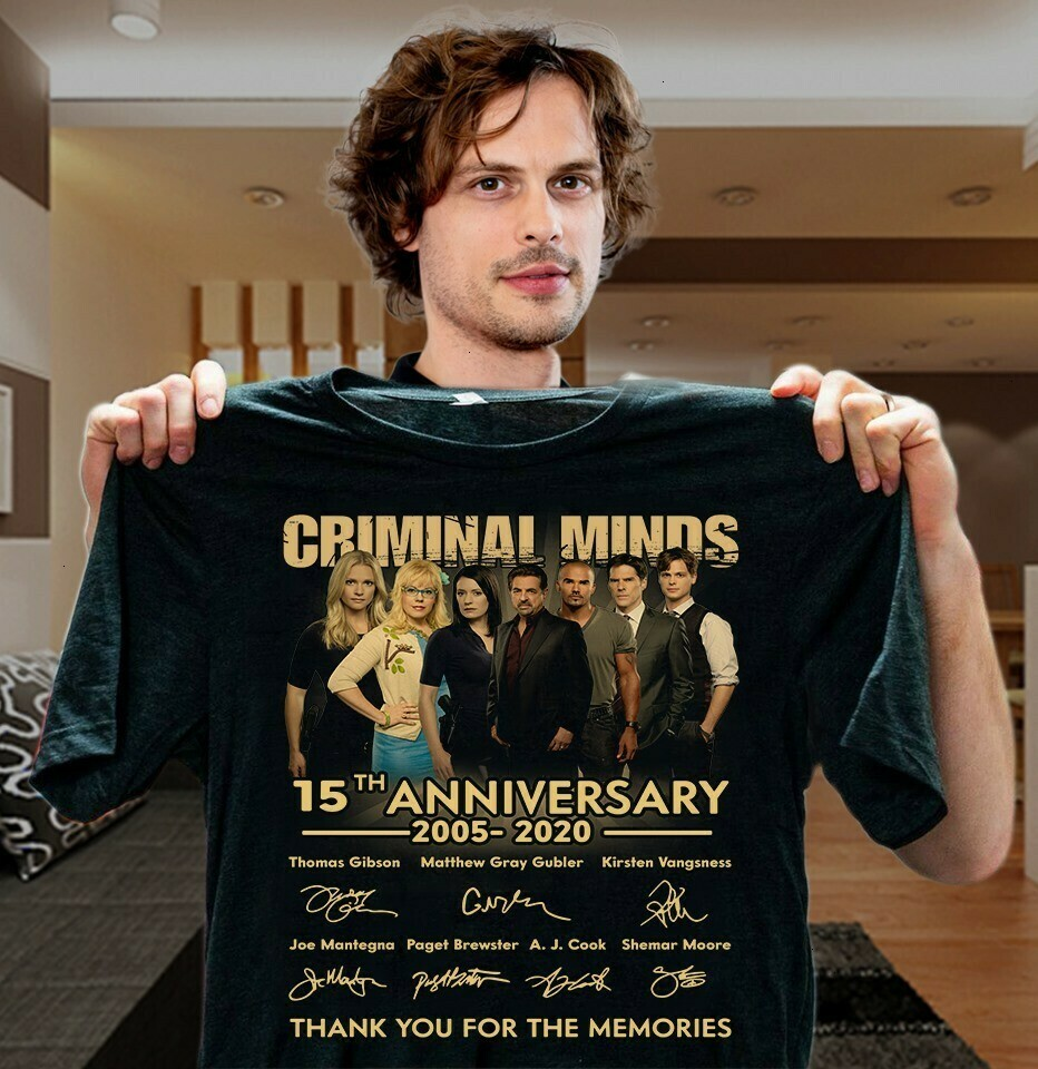 Criminal Minds Thank You For The Memories 2005-2020 Signatures This Is My Criminal Minds Watching TV show  Unisex T-Shirt Hoodie Sweatshirt Sweater Plus Size for Ladies Women Men Kids Youth Gifts Tee