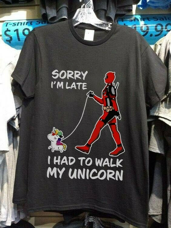 Deadpool Sorry I'm Late I Had To Walk My Unicorn Gift for Men Women s Daddy Grandpa Unisex T-Shirt Hoodie Sweatshirt Sweater Plus Size for Ladies Women Men Kids Youth Gifts Tee Jolly Family Gifts