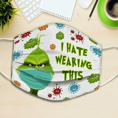 Grinch I Hate Wearing This Mask 3 Layer Face Mask,Adult Kid FaceMask,Washable Reusable Face Mask