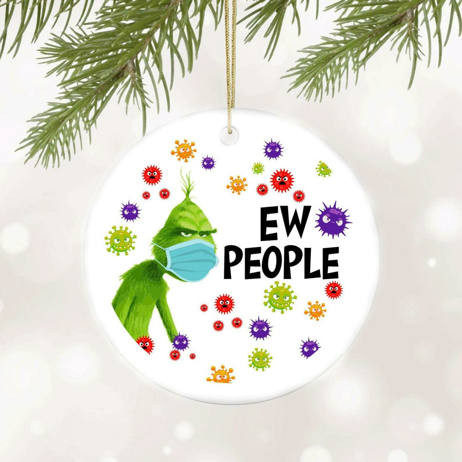 "The Grinch 2020 Christmas Ornament ""Ew People"""