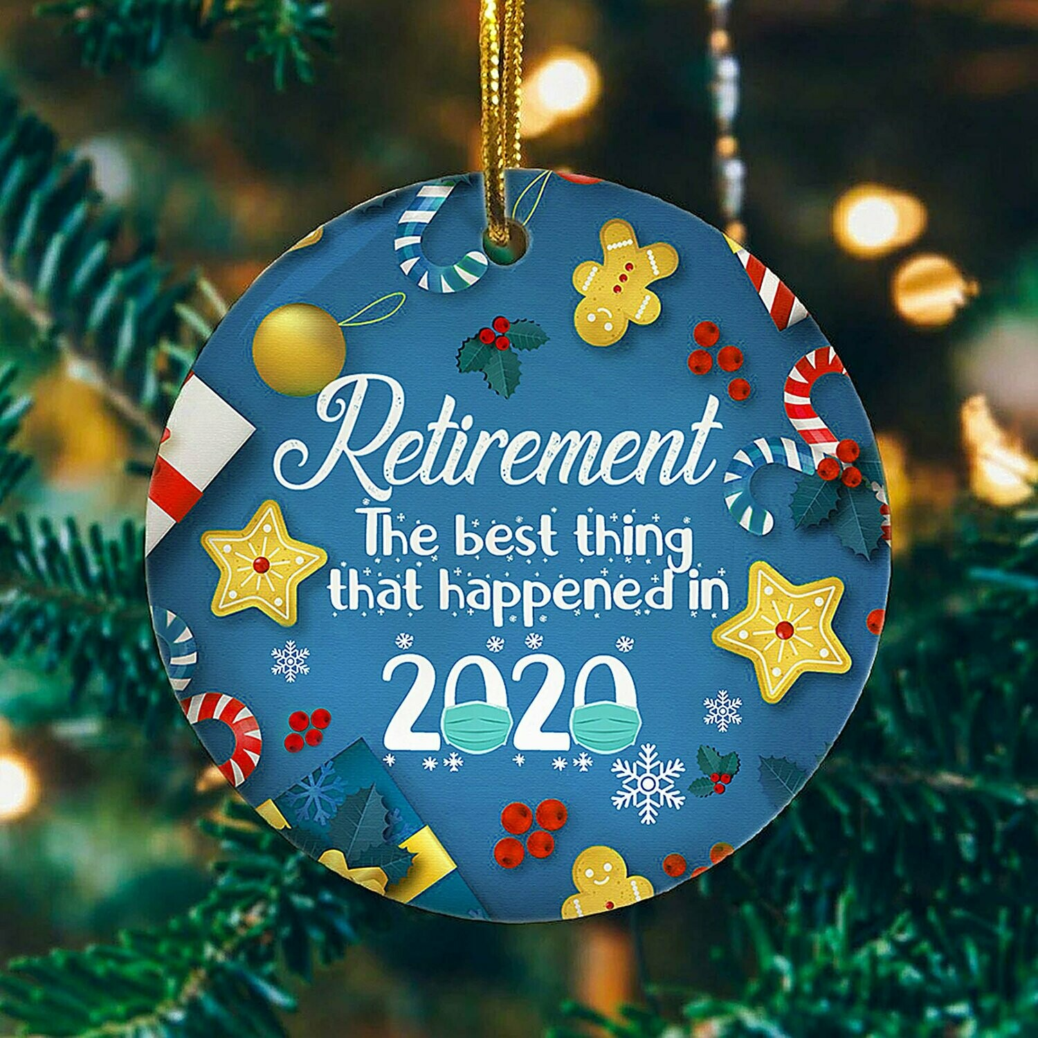 Retirement The Best Things That Happened In 2020,Funny 2020 Christmas Ornament,Xmas Gift Ornament,Christmas Tree Ornament,Mica Ornament