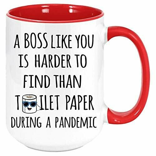 Quarantine funny gift for boss, Funny Boss coffee mug, A boss like you is harder to find than toilet paper during a pandemic, Seven accent color mug 11 oz