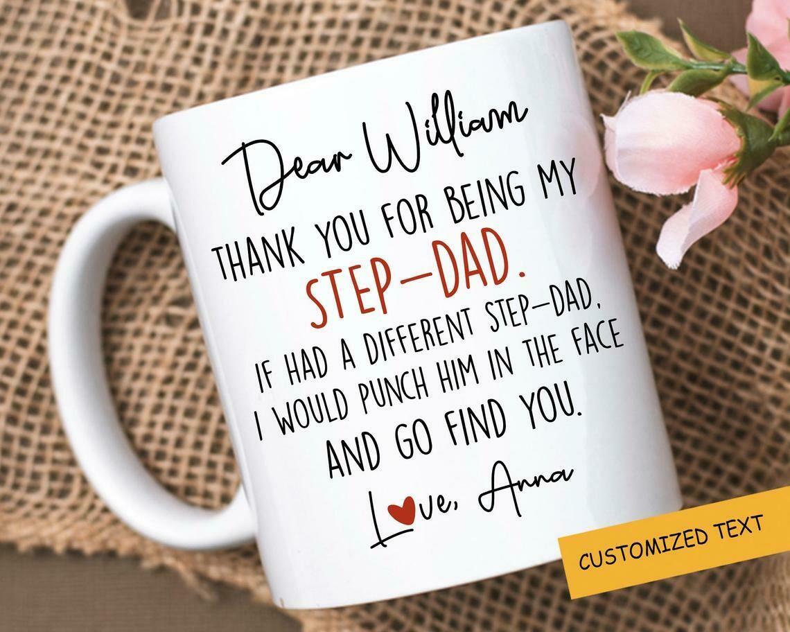 Personalized Step Dad Mug, Thank You For Being My Bonus Dad Mug, Mug For Fathers Day, Stepfather Birthday Idea 11oz 15oz Ceramic Coffee Mug