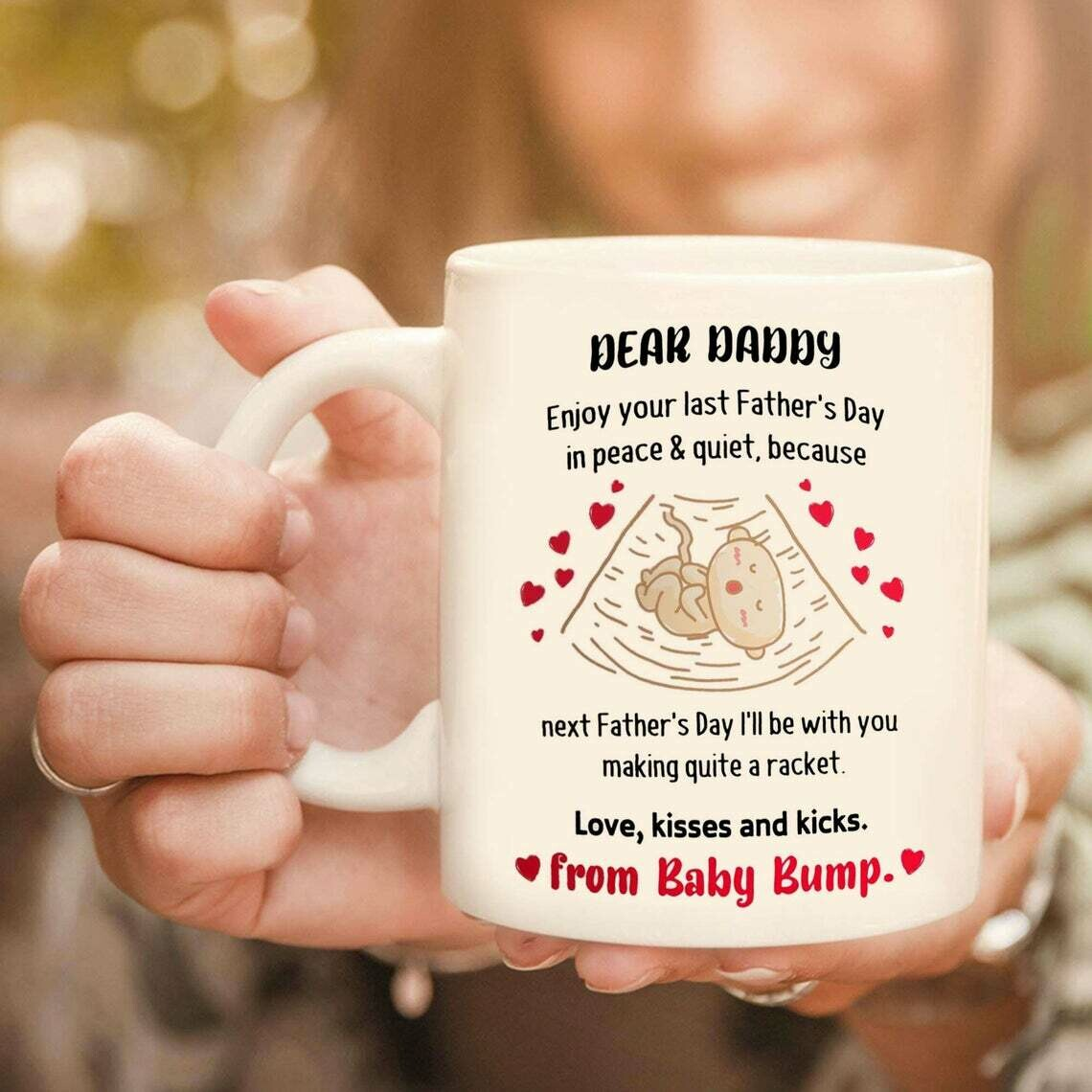 Dear Daddy Next Father Day I'll Be With You Mug, Snuggled Up In Tummy Mug, From Baby Bump Mug, Gift For Father, Best Gift Idea For Dad Coffee Mug