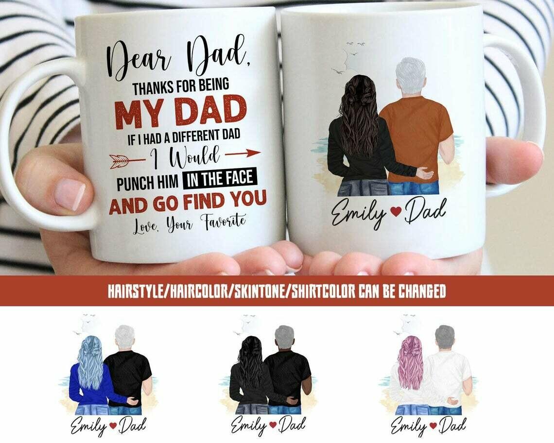 Dear Dad Personalized Mug, Thanks For Being My Dad Mug, Fathers Day Gift, Best Mug For Dad, 11Oz 15Oz, Ceramic Mug