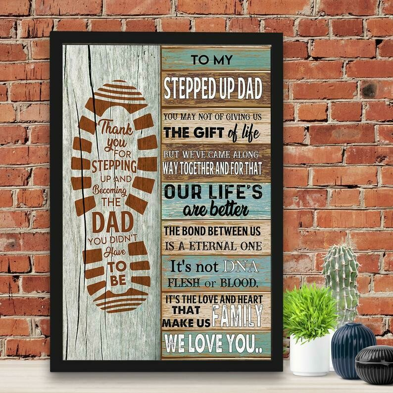 Footprint To My Stepped Up Thank You For Stepping Up And Become The Dad Canvas No Frame Poster , Fathers Day 2021 Gift, Gift Canvas For Daddy