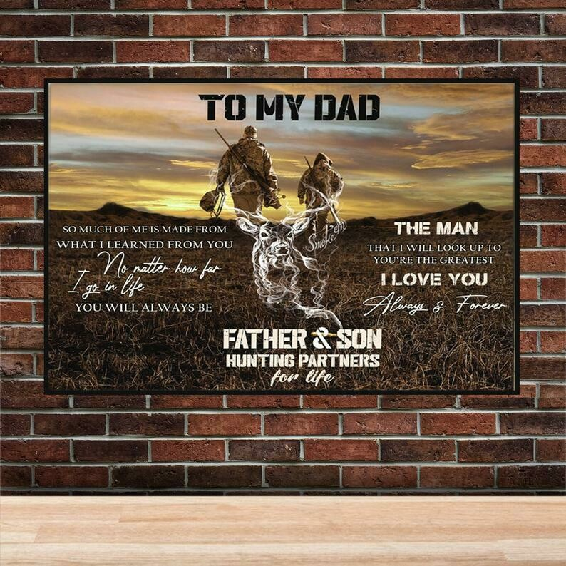 Custom Hunting To My Dad No Matter How Far I Go No Frame Poster, Happy Fathers Day Poster, Loving Hunting Poster, Gift Poster From Daughter Son, Poster for Dad