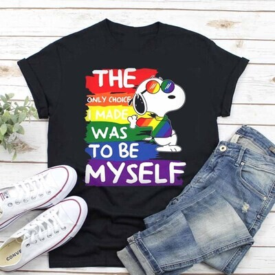 2021 Gift The only choice I made was to be myself Snoopy shirt, LGBT Pride shirt, Gay Pride Shirt, Gift for Lesbian Unisex Hoodie Sweatshirt Long Sleeve V Neck Tank Top Kid T Shirt