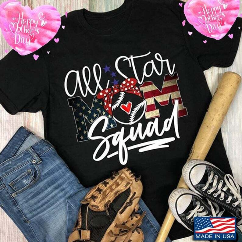 2021 All Star Mom Squad T Shirt, Mom Life T Shirt, Mother's Day Gift , Birthday Gift For Mom Trending Unisex Hoodies Long Sleeve Tank Top V Neck Kid Shirt