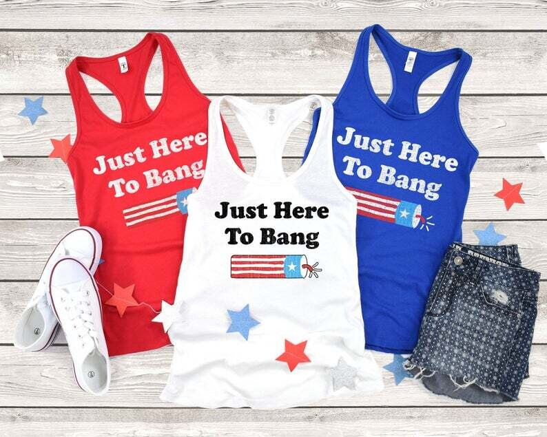 Fourth of July 4th of July I'm Just Here To Bang Shirt, America Flag, 4th of July  Trending Unisex Hoodies Sweatshirt Tank Top V neck T Shirt