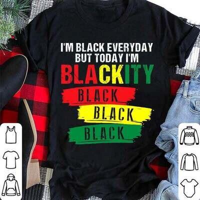 I'm Blackity Black African Shirt, Juneteenth Party Shirt, Black Culture Shirt, Juneteenth Heart Gift , Black Live Matter Gift Trending Unisex Hoodies Sweatshirt Tank Top V neck T Shirt