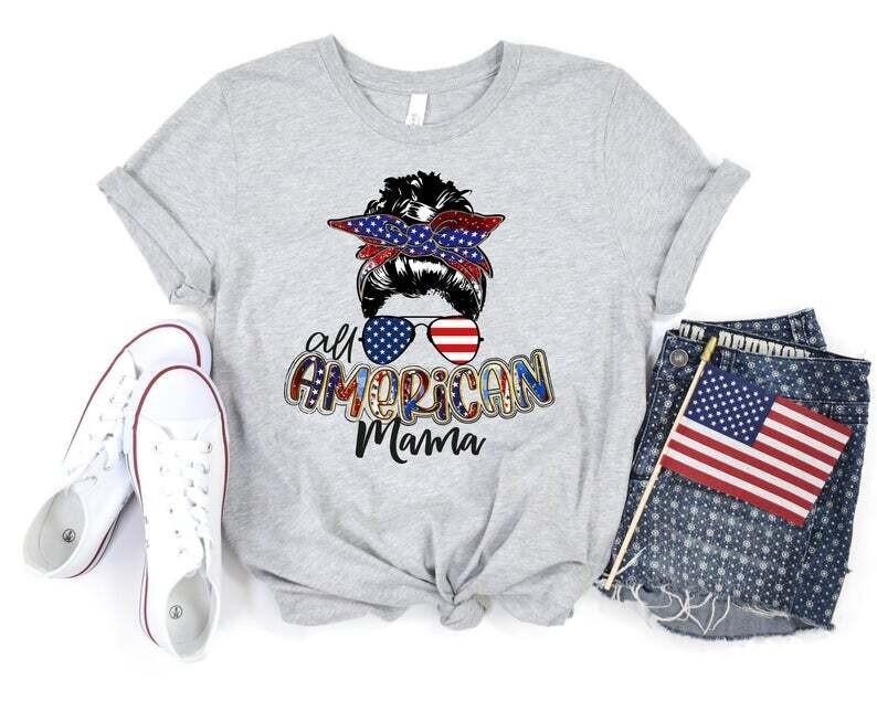 All American Mama Shirt, Independence Day Shirt, 4th Of July Gift Trending Unisex Hoodie Long Sleeve Sweatshirt Tank Top Vneck Kid T Shirt