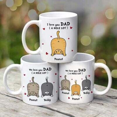 Personalized Cat Dad Love You Dad A Hole Lot 11oz And 15oz Coffee Mug- Father's Day Gift, Cat Dad Lover Gift