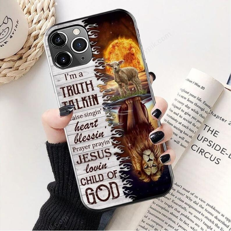Lion And Sheep I'm Truth Talkin Praise Singin' Heart Blessin Phonecase,Jesus Lovin' child Of God,Jesus,God Case , Case For Iphone