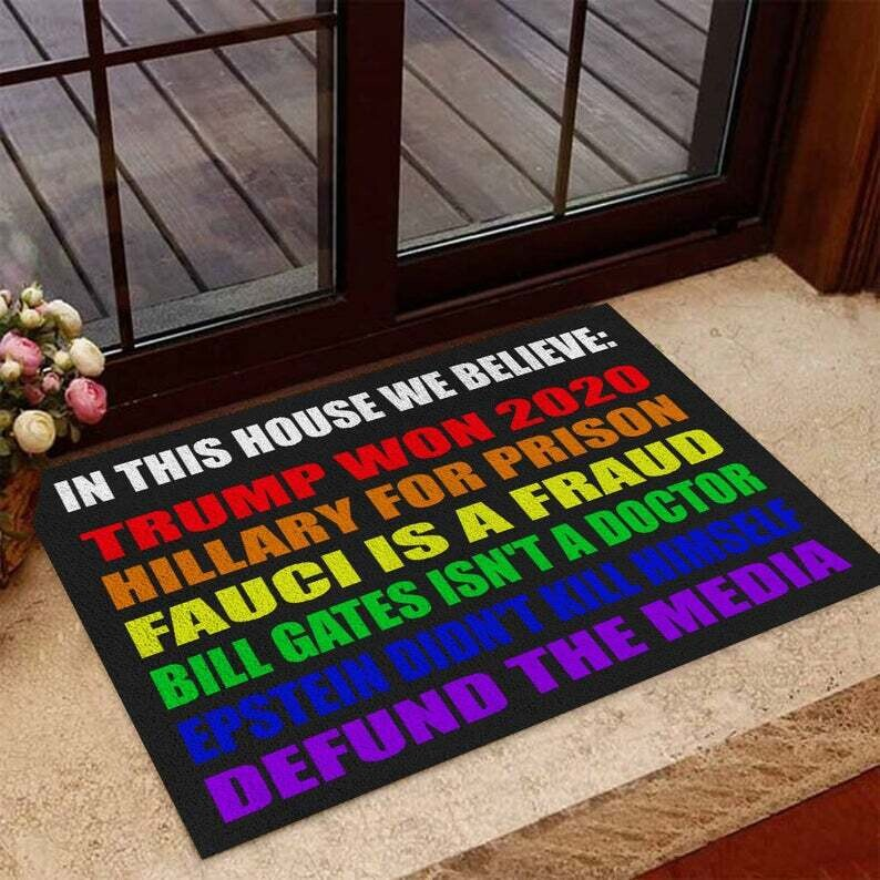 In This House We Believe Trump Won 2020, in this house doormat, in this house we believe doormat, trump won 2020 doormat, fauci is a fraud Doormat