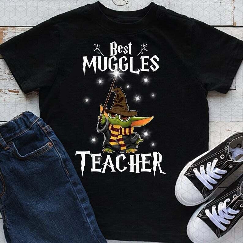 Best Muggles Teacher Shirt, Back to School Shirt, Harry Potter Shirt, Baby Yoda,Gift for Teachers, Hogwarts Tee
