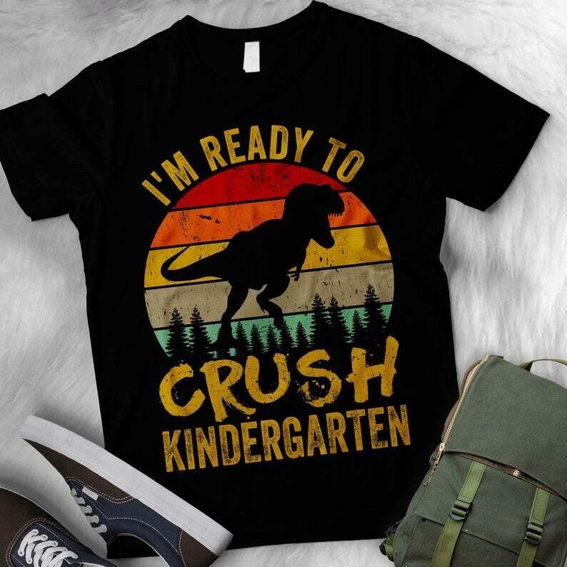 Ready To Crush Kindergarten T Rex Dinosaur Back to School Boys T-Shirt / Vintage Kindergarten Dinosaur T-Shirt