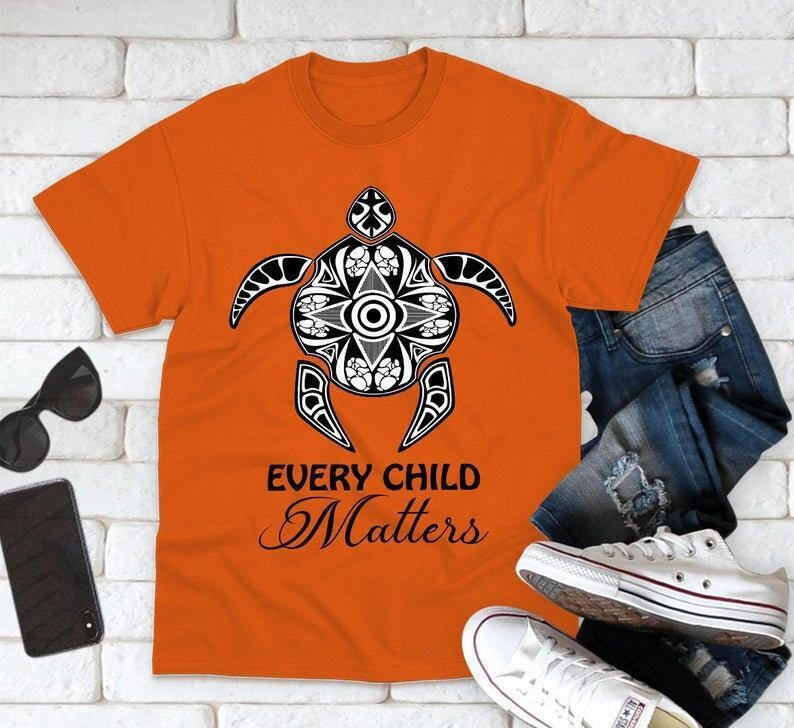 Every Child Matters - Residential School Protest - Orange Shirt Day Shirt - Awareness for Indigenous communities - September 30 Shirt