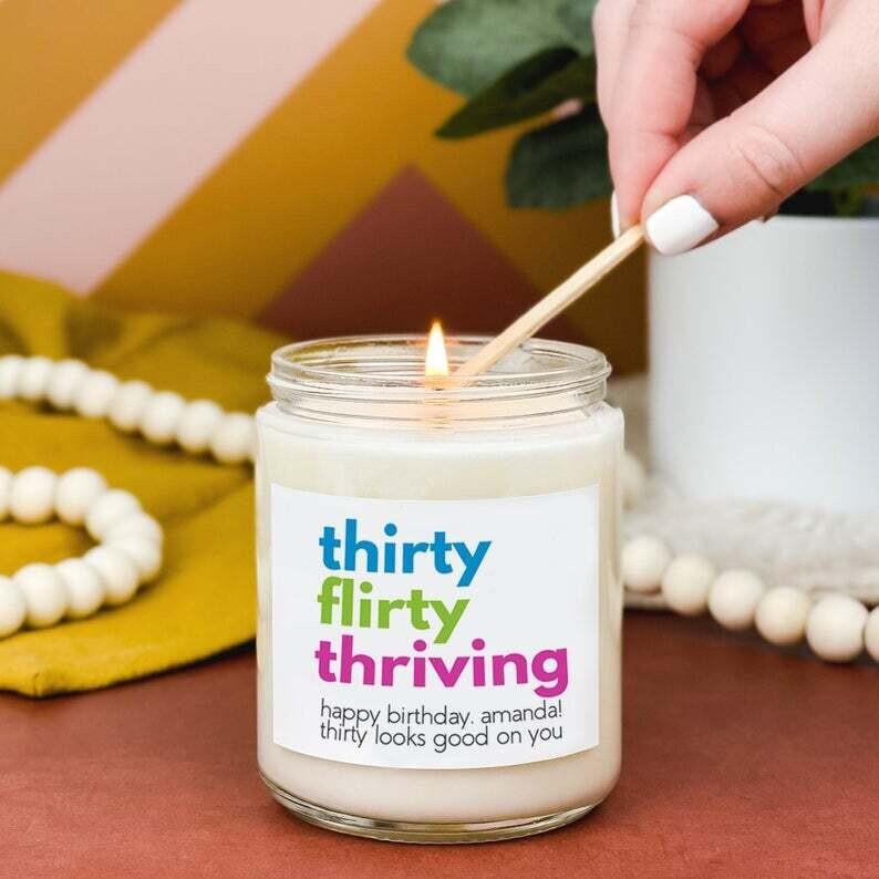 Thirty, Flirty, Thriving - 13 Going on 30 Inspired Custom Birthday Candle