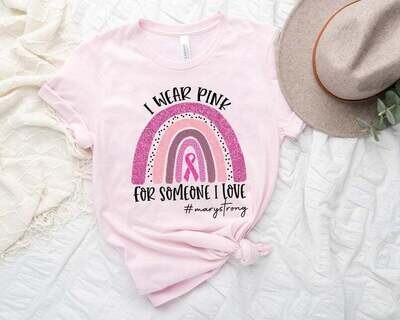 Custom Breast Cancer Awareness Shirt, Breast Cancer Shirt, I Wear Pink, Breast Cancer Awareness Month, Pink Ribbon, Cancer Fighter Shirt