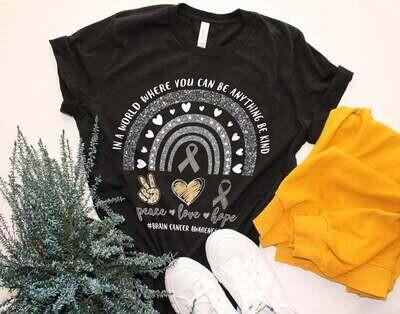 Peace Love Hope Rainbow Brain Cancer Shirt, Where You Can Be Anything Be Kind Brain Cancer Awareness Shirt